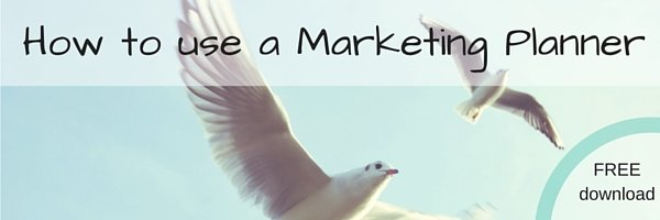 How to use a marketing planner